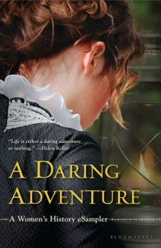 A Daring Adventure, Bloomsbury USA