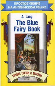 The Blue Fairy Book, Andrew Lang