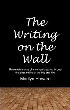 The Writing on the Wall, Marilyn Howard