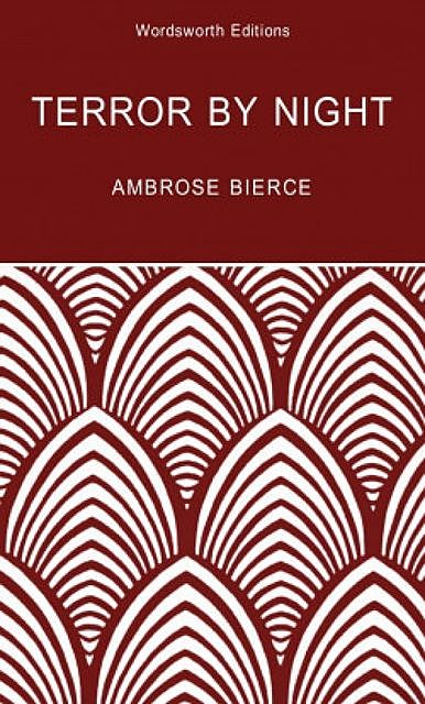 Terror by Night, Ambrose Bierce, David Stuart Davies