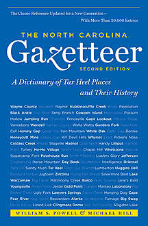 The North Carolina Gazetteer, 2nd Ed, William Powell, Michael Hill