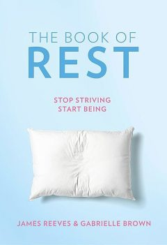 The Book of Rest, Gabrielle Brown, James Reeves