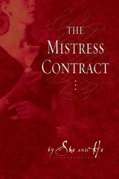 The Mistress Contract, He She