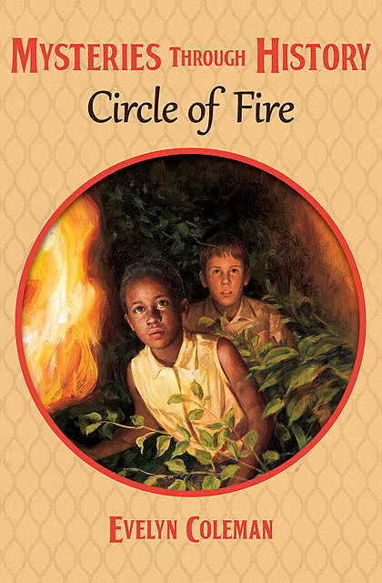 Circle of Fire, Evelyn Coleman