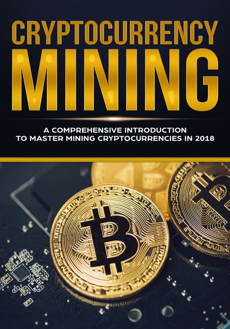 Cryptocurrency Mining, Jeffrey Miller