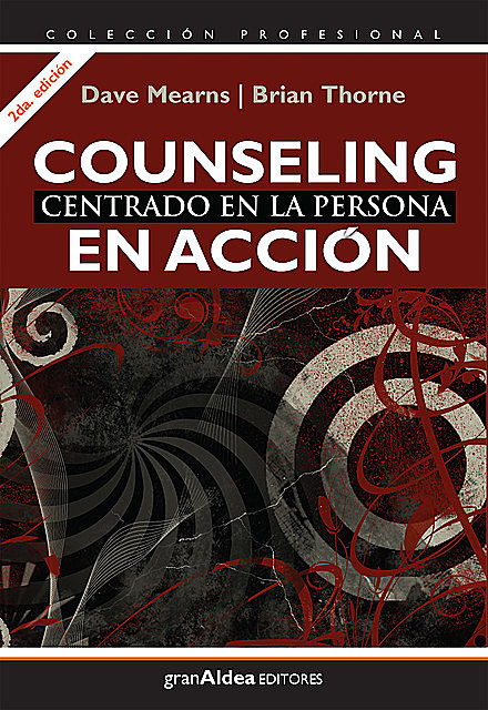 Counseling centrado en la persona, Brian Thorne, Dave Mearns