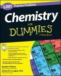 Chemistry: 1,001 Practice Problems For Dummies (+ Free Online Practice), Richard Langley, Heather Hattori
