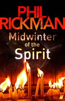 Midwinter of the Spirit, Phil Rickman