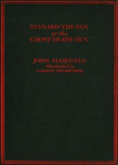 Reynard the Fox, John Masefield