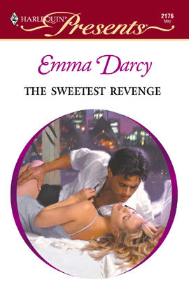 The Sweetest Revenge, Emma Darcy