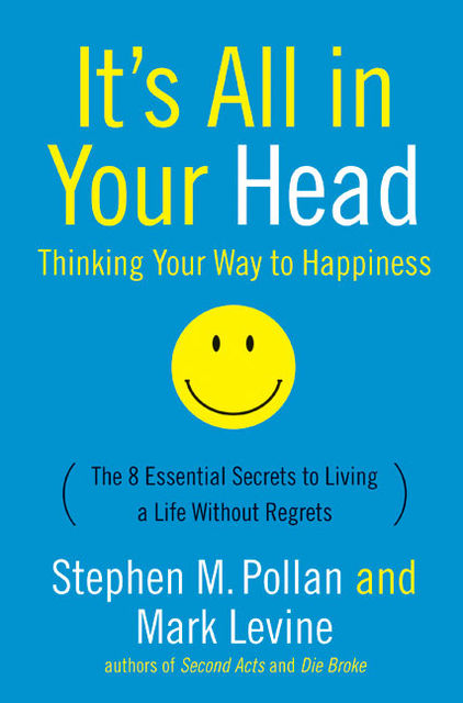 It's All in Your Head, Mark LeVine, Stephen Pollan