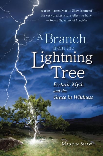 A Branch from the Lightning Tree, Martin Shaw