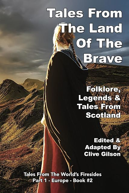 Tales From The Land Of The Brave, Clive Gilson