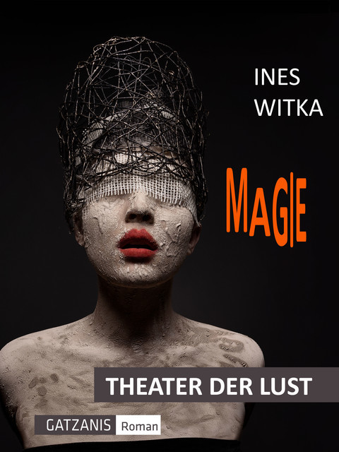 Magie, Ines Witka
