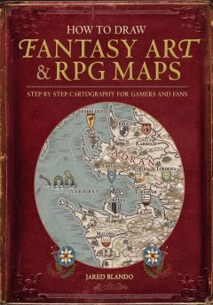 How to Draw Fantasy Art and RPG Maps, Jared Blando