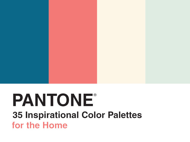 Pantone: 35 Inspirational Color Palettes for the Home, LLC Pantone