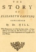 The Story of Elizabeth Canning Considered, John Hill