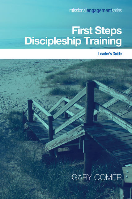 First Steps Discipleship Training, Gary Comer