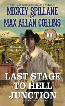 Last Stage to Hell Junction, Mickey Spillane, Max Allan Collins