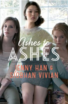 Ashes to Ashes, Jenny Han
