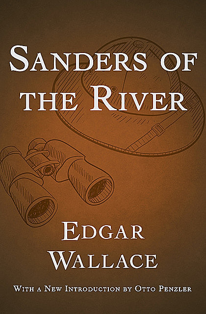 Sanders of the River, Edgar Wallace