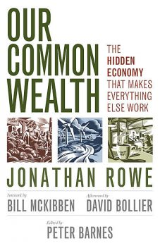 Our Common Wealth, Peter Barnes, Jonathan Rowe