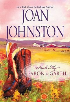Hawk's Way Collection: Faron And Garth, Joan Johnston