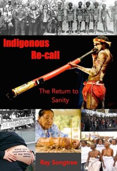 Indigenous Recall (Vol. 1, Lipstick and War Crimes Series), Ray Songtree