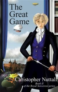 The Great Game, Christopher Nuttall