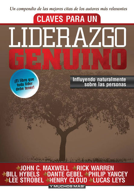Claves para un liderazgo genuino, Editorial Vida