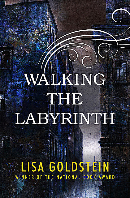 Walking the Labyrinth, Lisa Goldstein