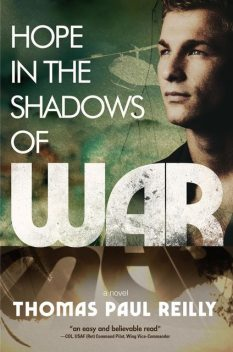 Hope in the Shadow of War, Thomas Paul Reilly