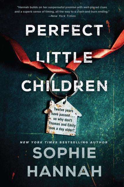 Haven't They Grown, Sophie Hannah