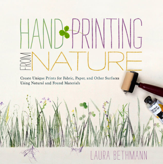 Hand Printing from Nature, Laura Donnelly Bethmann