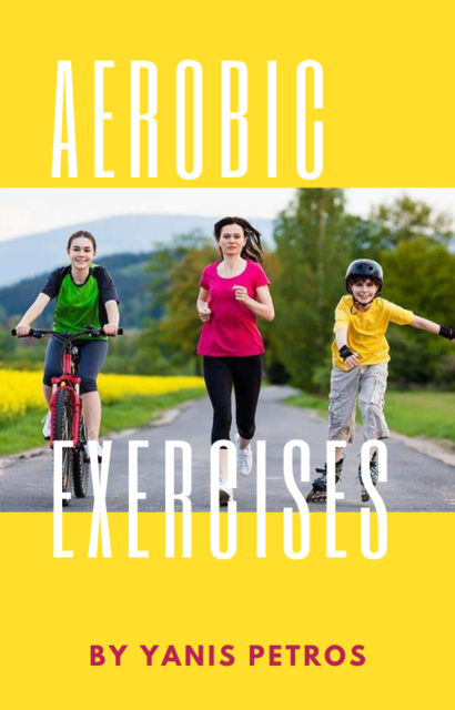 The Complete Guide to Aerobics, Janet Cross