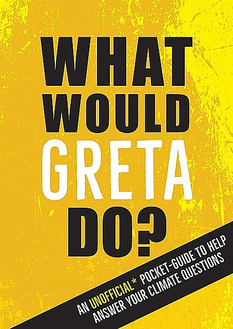 What Would Greta Do, Summersdale Publishers