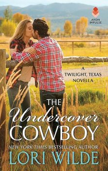 The Undercover Cowboy, Lori Wilde