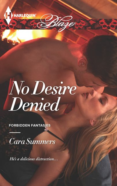 No Desire Denied, Cara Summers