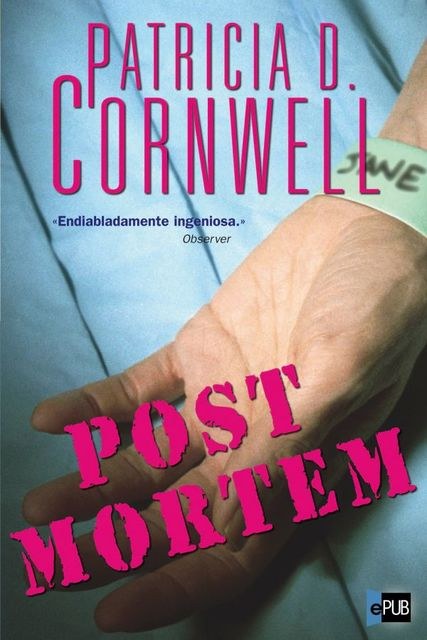 Post mortem, Patricia Cornwell