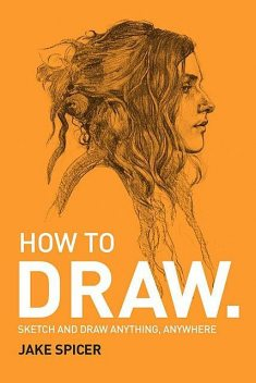 DRAW: A Fast, Fun & Effective Way to Learn, Jake Spicer