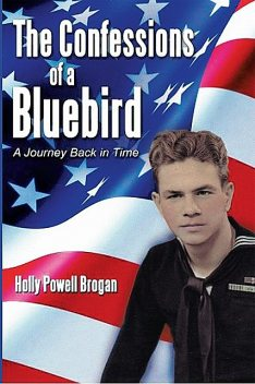 The Confessions of a Bluebird, Holly Brogan