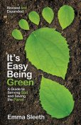 It's Easy Being Green, Revised and Expanded Edition, Emma Sleeth
