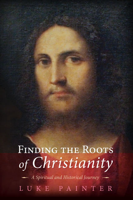 Finding the Roots of Christianity, Luke Painter