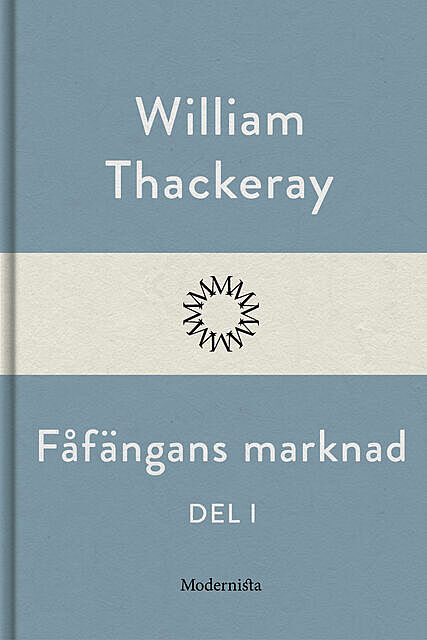 Fåfängans marknad – Band 1, William Makepeace Thackeray