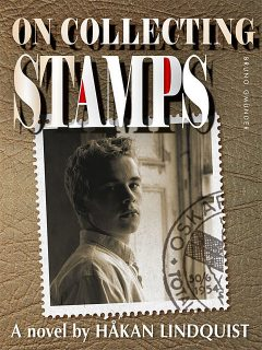 On collecting stamps, Håkan Lindquist
