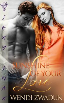 Sunshine of Your Love, Wendi Zwaduk
