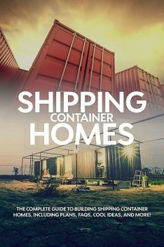 Shipping Container Homes, TBD, Andrew Birch