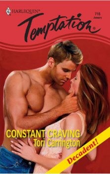 Constant Craving, Tori Carrington