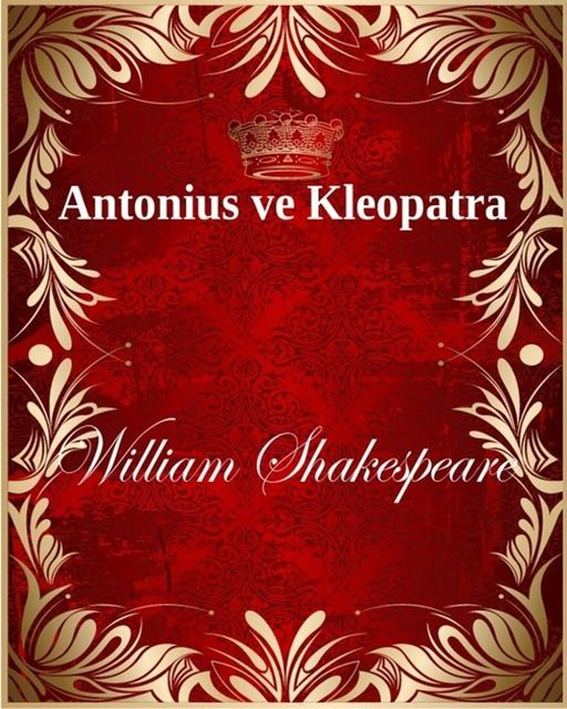 Antonius ve Kleopatra, William Shakespeare