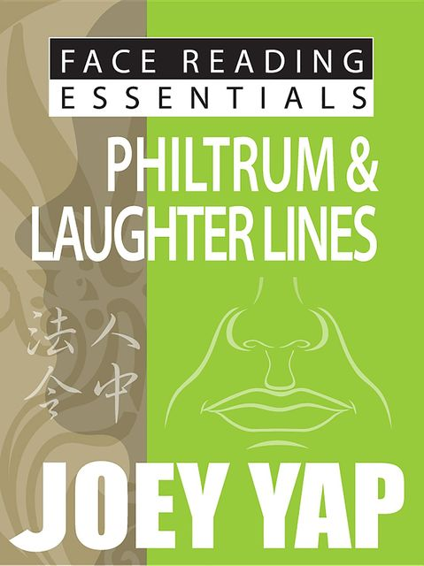 Face Reading Essentials Philtrum & Laughter Lines, Yap Joey